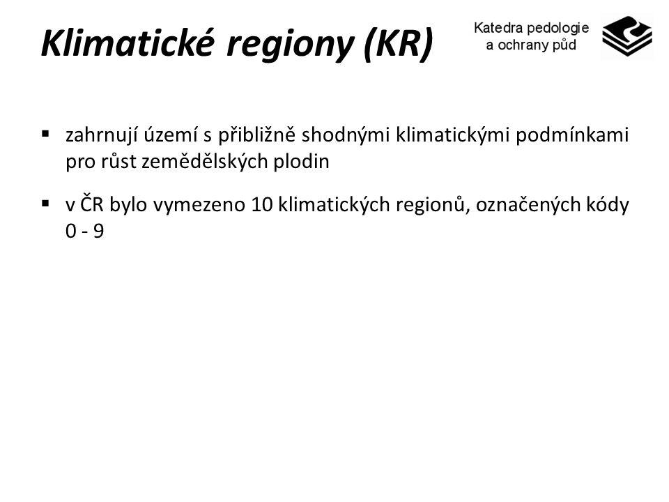 Klimatické regiony (KR)  zahrnují území s přibližně shodnými klimatickými podmínkami pro růst zemědělských plodin  v ČR bylo vymezeno 10 klimatickýc