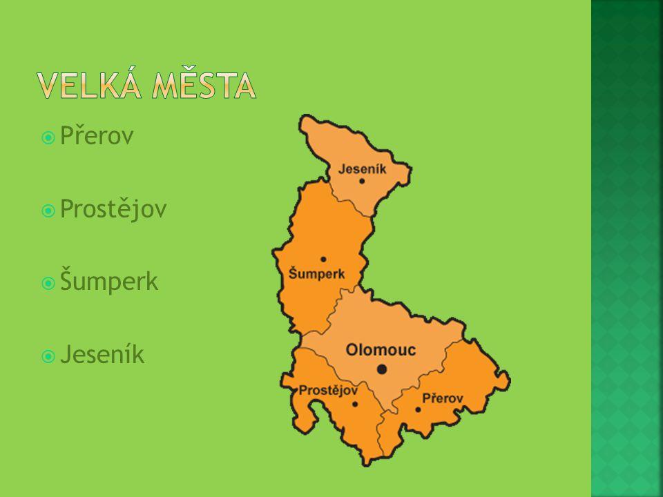  Přerov  Prostějov  Šumperk  Jeseník