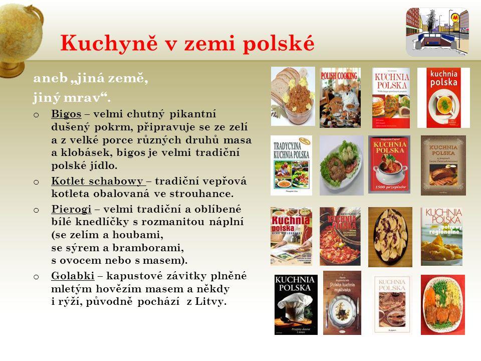 """Kuchyně v zemi polské aneb """"jiná země, jiný mrav"""". o Bigos – velmi chutný pikantní dušený pokrm, připravuje se ze zelí a z velké porce různých druhů m"""