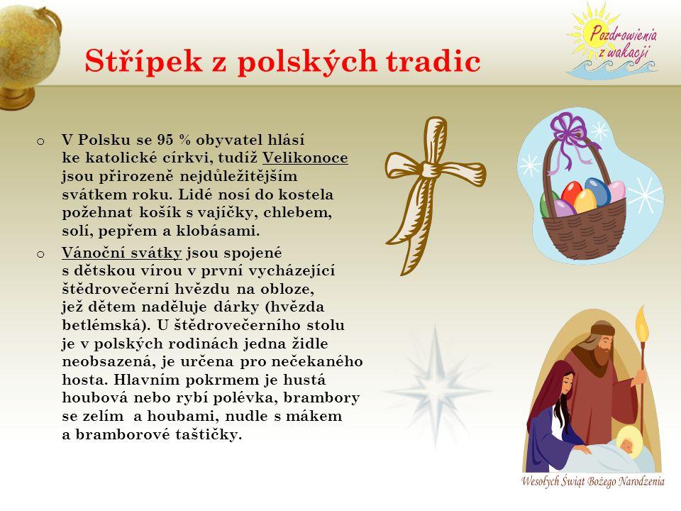 Střípek z polských tradic o V Polsku se 95 % obyvatel hlásí ke katolické církvi, tudíž Velikonoce jsou přirozeně nejdůležitějším svátkem roku. Lidé no