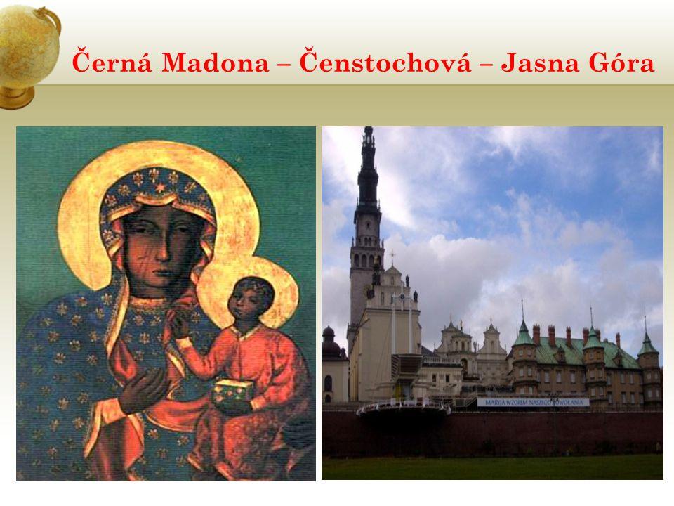 Černá Madona – Čenstochová – Jasna Góra