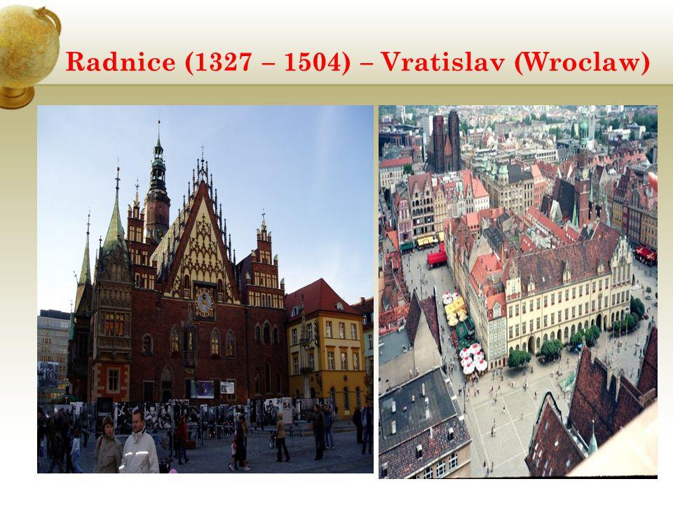 Radnice (1327 – 1504) – Vratislav (Wroclaw)