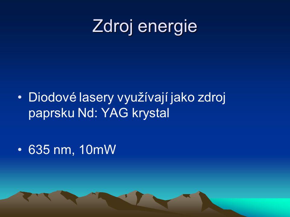 Zdroj energie Diodové lasery využívají jako zdroj paprsku Nd: YAG krystal 635 nm, 10mW