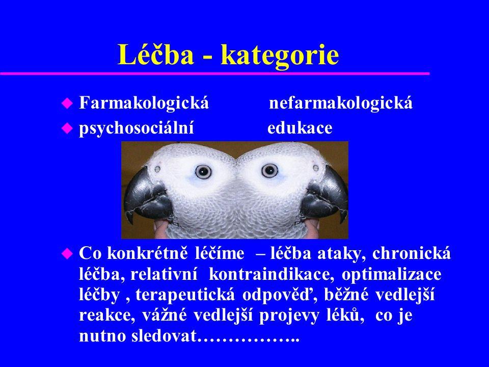 Léčba - kategorie u Farmakologická nefarmakologická u psychosociální edukace u Co konkrétně léčíme – léčba ataky, chronická léčba, relativní kontraind
