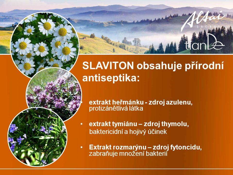 SLAVITON obsahuje přírodní antiseptika: extrakt heřmánku - zdroj azulenu, protizánětlivá látka extrakt tymiánu – zdroj thymolu, baktericidní a hojivý