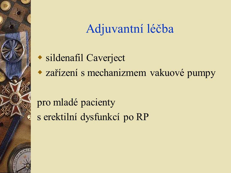 Adjuvantní léčba  sildenafil Caverject  zařízení s mechanizmem vakuové pumpy pro mladé pacienty s erektilní dysfunkcí po RP