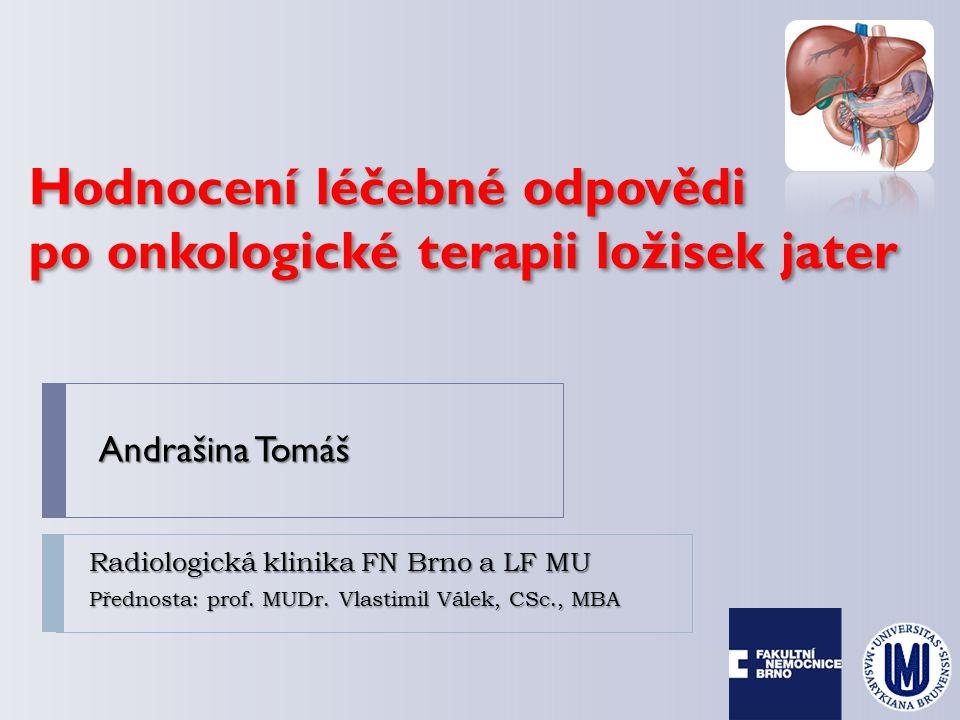 mRECIST – biologická léčba HCC (linifanib)  3/2011 → 11/2011 PR RECIST → 11/2011 PR RECIST → 6/2011 CR(mRECIST)