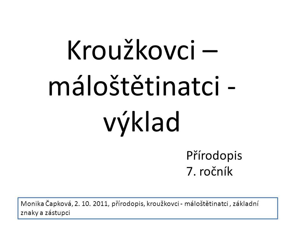 Kroužkovci – máloštětinatci - výklad Přírodopis 7.