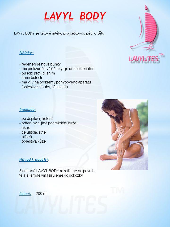LAVYL BODY je tělové mléko pro celkovou péči o tělo. Účinky: - regeneruje nové buňky - má protizánětlivé účinky - je antibakteriální - působí proti pl