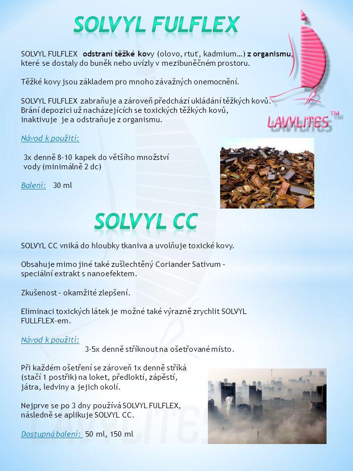 SOLVYL CC vniká do hloubky tkaniva a uvolňuje toxické kovy. Obsahuje mimo jiné také zušlechtěný Coriander Sativum – speciální extrakt s nanoefektem. Z