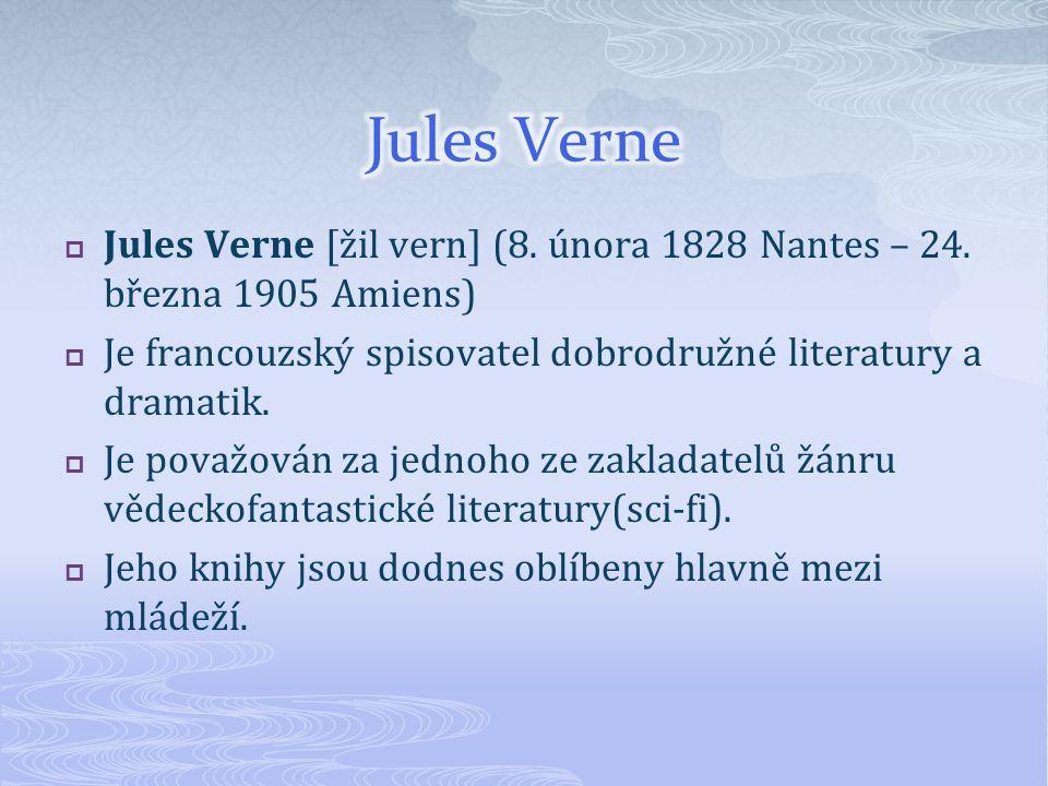 Jules Verne se narodil v Nantes jako první z pětí dětí pařížského právníka Pierra Verna.