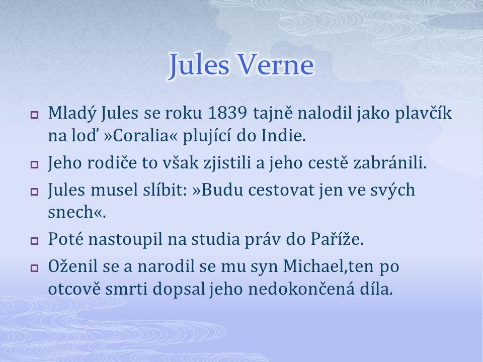  Zápis: -Jules Verne (8.2.1828-24.3.1905) je francouzský spisovatel dobrodružné literatury -je považován za zakladatele sci-fi -ve svých dílech předpověděl celou řadu vědeckých a technických objevů-videofon,vrtulník,skafandr… -řada jeho románů byla zfilmována - dílo: Cesta kolem světa za osmdesát dní Tajuplný ostrov Ocelové město Dva roky prázdnin