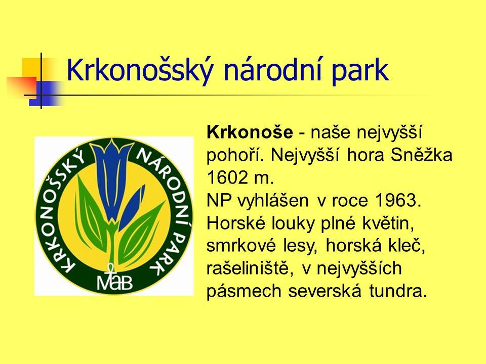 Krkonošský národní park Krkonoše - naše nejvyšší pohoří. Nejvyšší hora Sněžka 1602 m. NP vyhlášen v roce 1963. Horské louky plné květin, smrkové lesy,