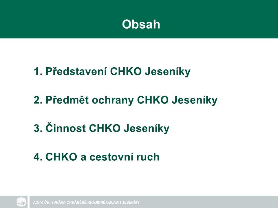 AOPK ČR, SPRÁVA CHRÁNĚNÉ KRAJINNÉ OBLASTI JESENÍKY Obsah 1.