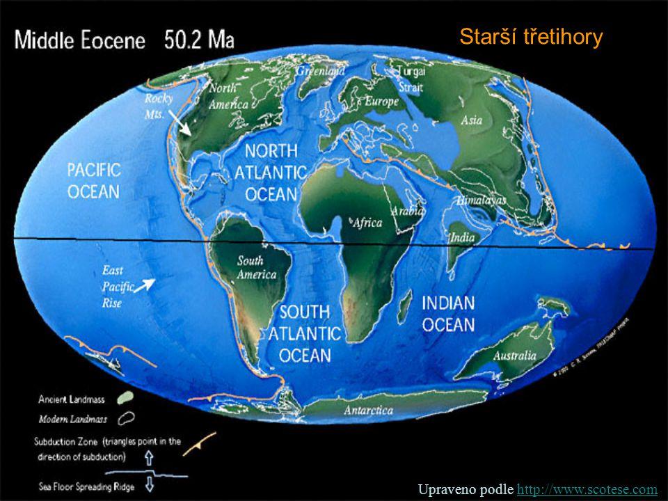 Starší třetihory Upraveno podle http://www.scotese.comhttp://www.scotese.com
