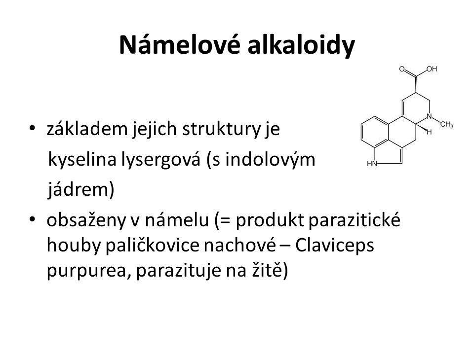 Námelové alkaloidy základem jejich struktury je kyselina lysergová (s indolovým jádrem) obsaženy v námelu (= produkt parazitické houby paličkovice nac
