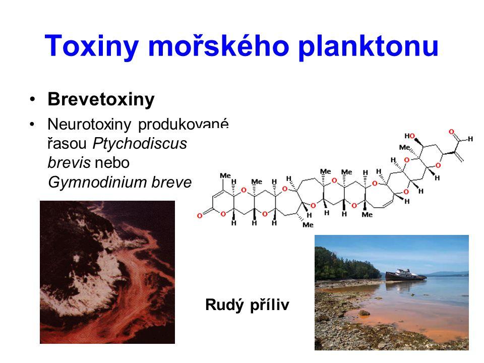 Toxiny mořského planktonu Brevetoxiny Neurotoxiny produkované řasou Ptychodiscus brevis nebo Gymnodinium breve Rudý příliv