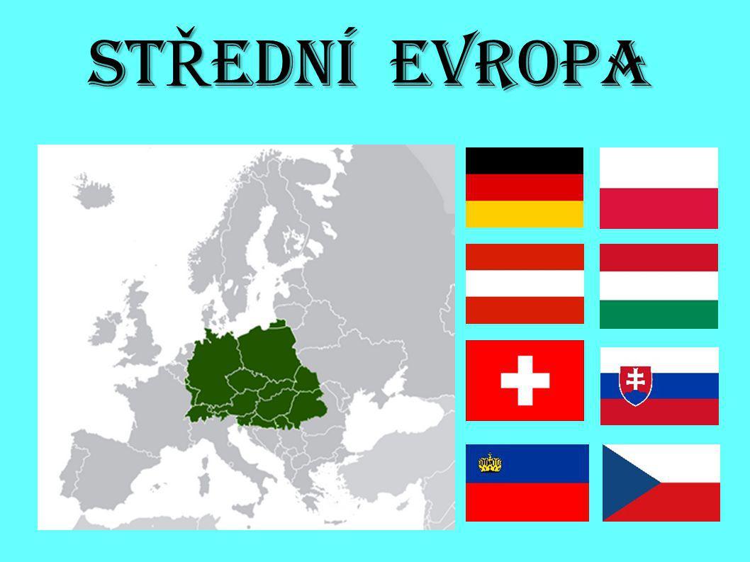 POLOHA A POVRCH Toto území se nachází ve středu evropského kontinentu.