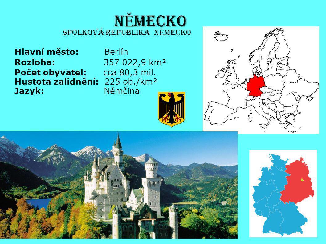 N Ě MECKO Hlavní město: Berlín Rozloha: 357 022,9 km² Počet obyvatel: cca 80,3 mil. Hustota zalidnění: 225 ob./km² Jazyk: Němčina Spolková republika N