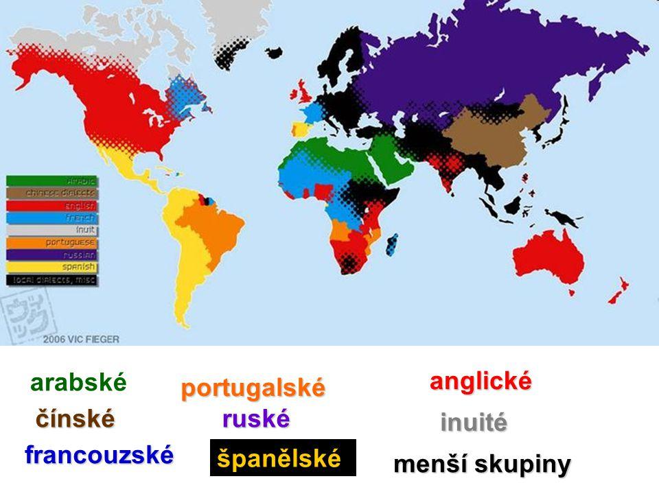arabské čínské anglické francouzské inuité portugalské ruské španělské menší skupiny