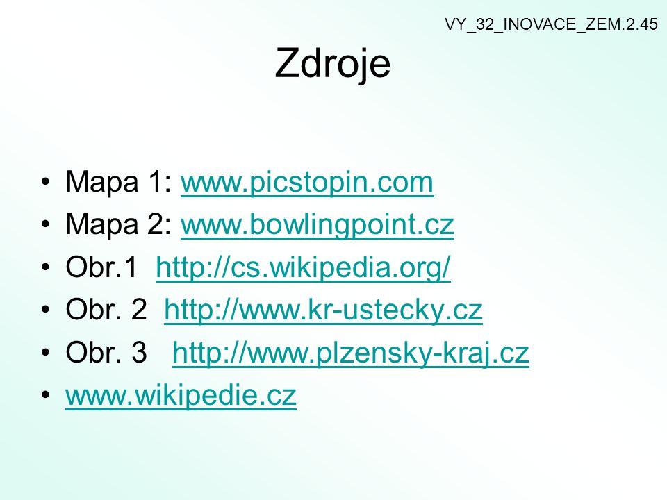 Zdroje Mapa 1: www.picstopin.comwww.picstopin.com Mapa 2: www.bowlingpoint.czwww.bowlingpoint.cz Obr.1 http://cs.wikipedia.org/http://cs.wikipedia.org