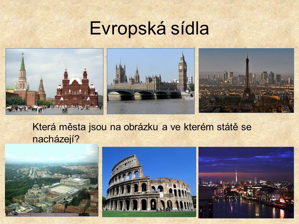 Evropská sídla Která města jsou na obrázku a ve kterém státě se nacházejí?