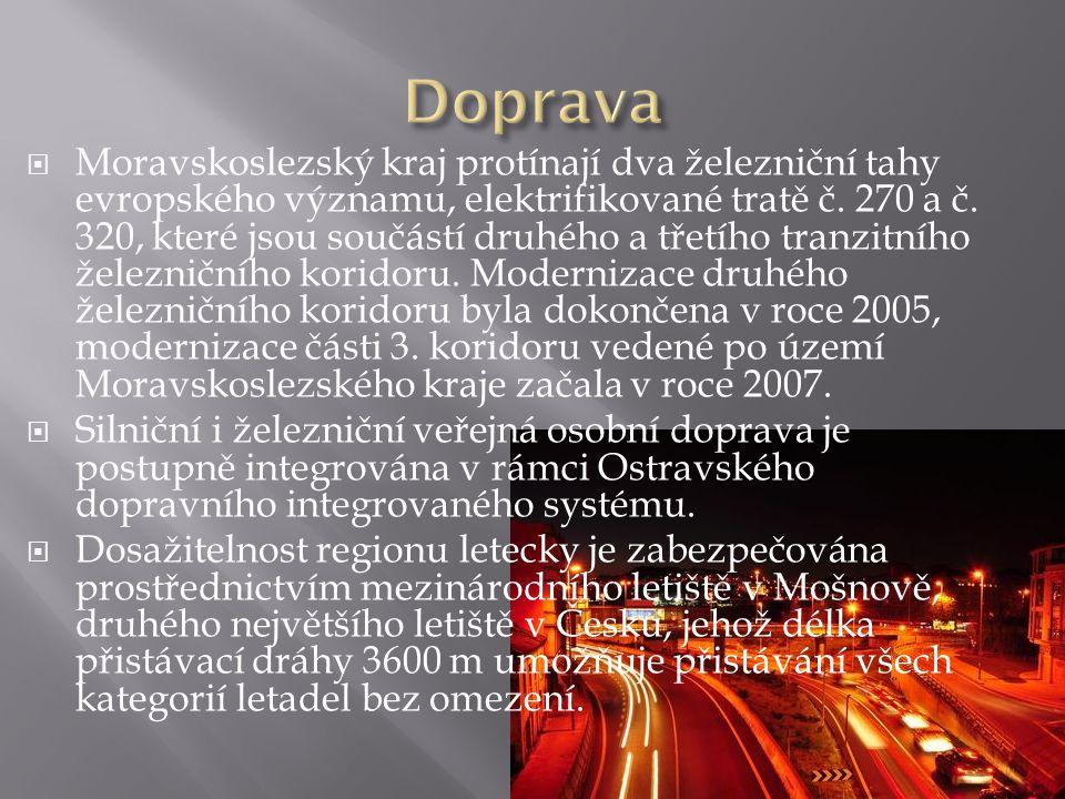  Moravskoslezský kraj protínají dva železniční tahy evropského významu, elektrifikované tratě č. 270 a č. 320, které jsou součástí druhého a třetího