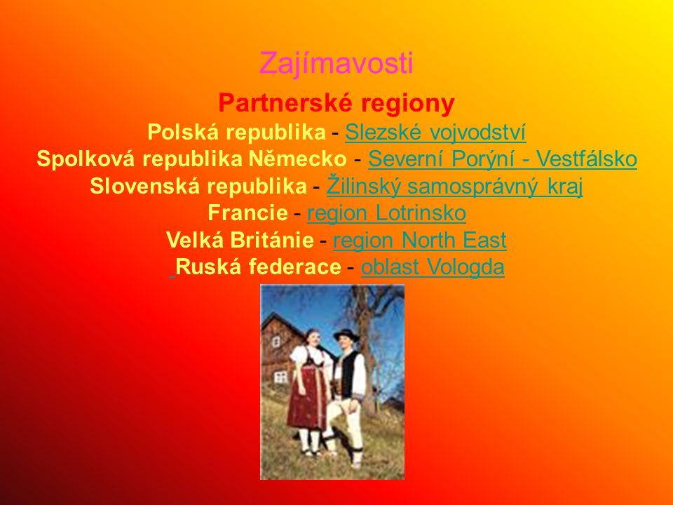 Zajímavosti Partnerské regiony Polská republika - Slezské vojvodstvíSlezské vojvodství Spolková republika Německo - Severní Porýní - VestfálskoSeverní
