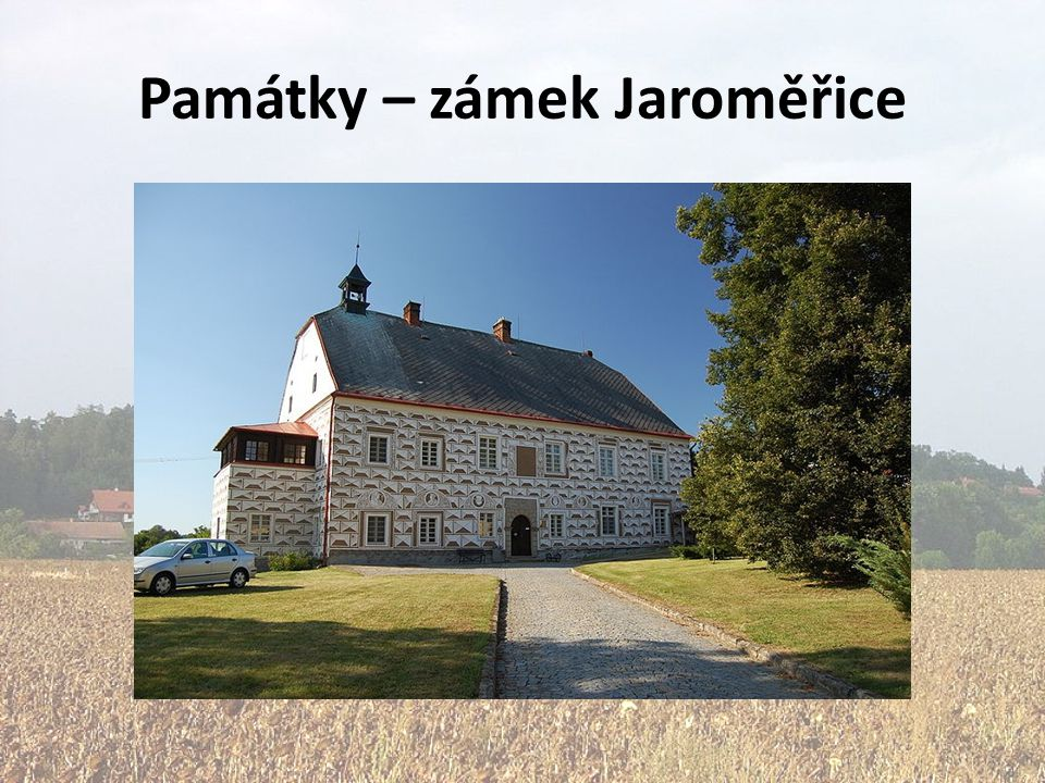Památky – zámek Jaroměřice