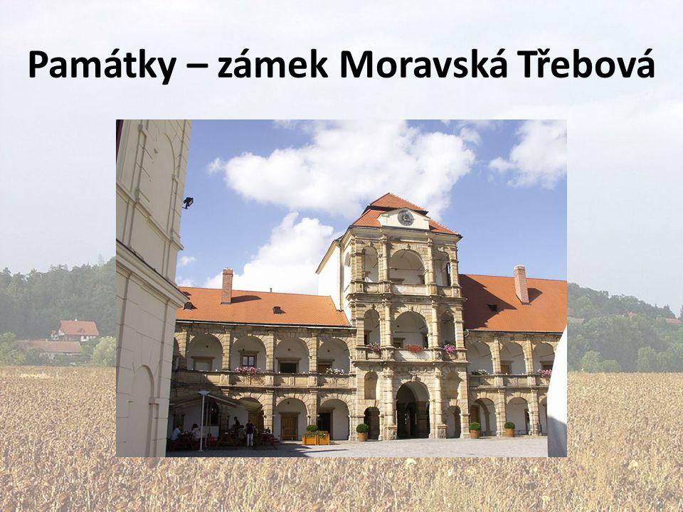 Památky – zámek Moravská Třebová