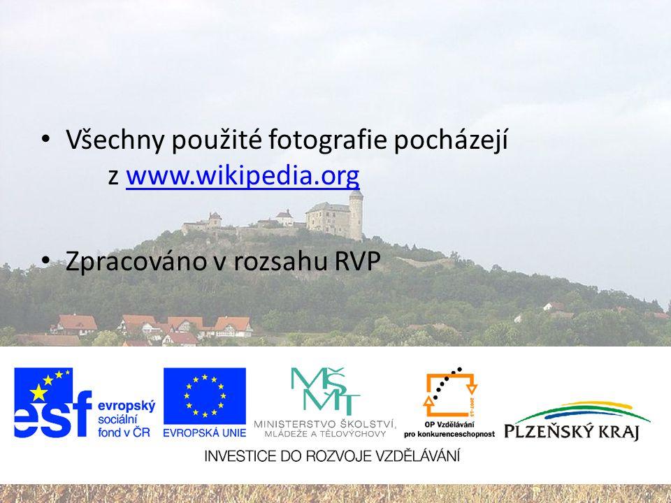 Všechny použité fotografie pocházejí z www.wikipedia.orgwww.wikipedia.org Zpracováno v rozsahu RVP