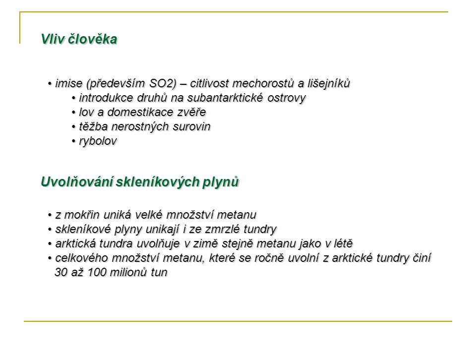 imise (především SO2) – citlivost mechorostů a lišejníků imise (především SO2) – citlivost mechorostů a lišejníků introdukce druhů na subantarktické o