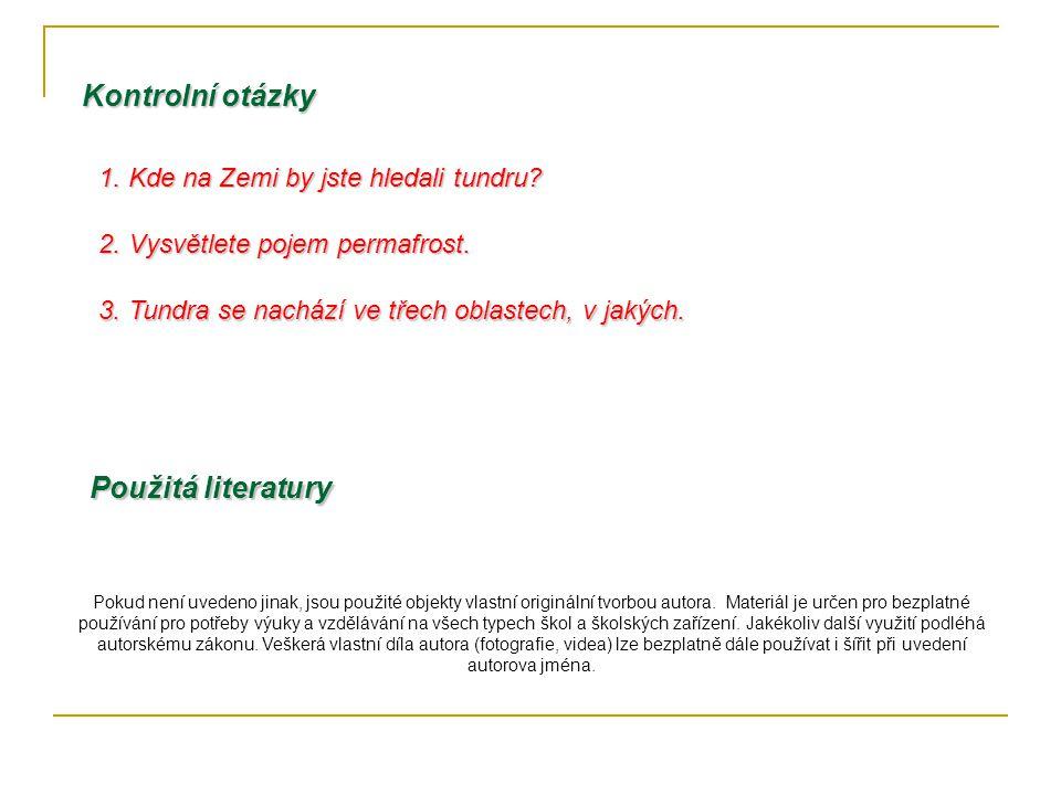 Použitá literatury Pokud není uvedeno jinak, jsou použité objekty vlastní originální tvorbou autora. Materiál je určen pro bezplatné používání pro pot