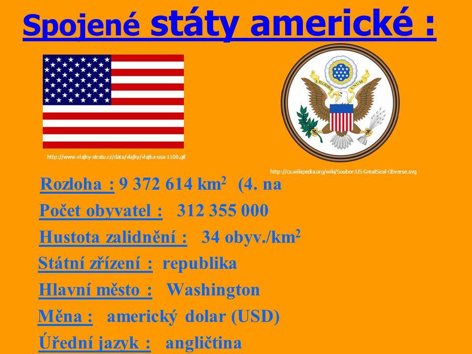 prezident: Barrack Obama území Spojených států tvoří 50 států (50 hvězd na vlajce) vznik 4.