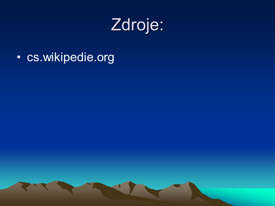 Zdroje: cs.wikipedie.org