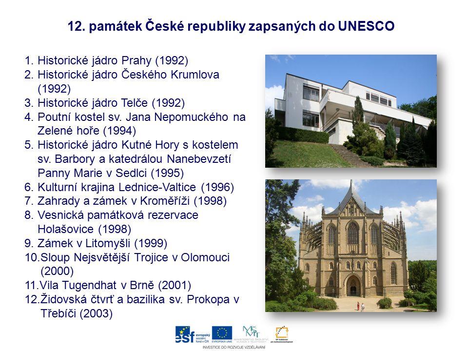 Otázka:  Kolik českých památek sis konkrétně zapamatoval, které jsou zapsány v seznamu světového kulturního dědictví UNESCO?