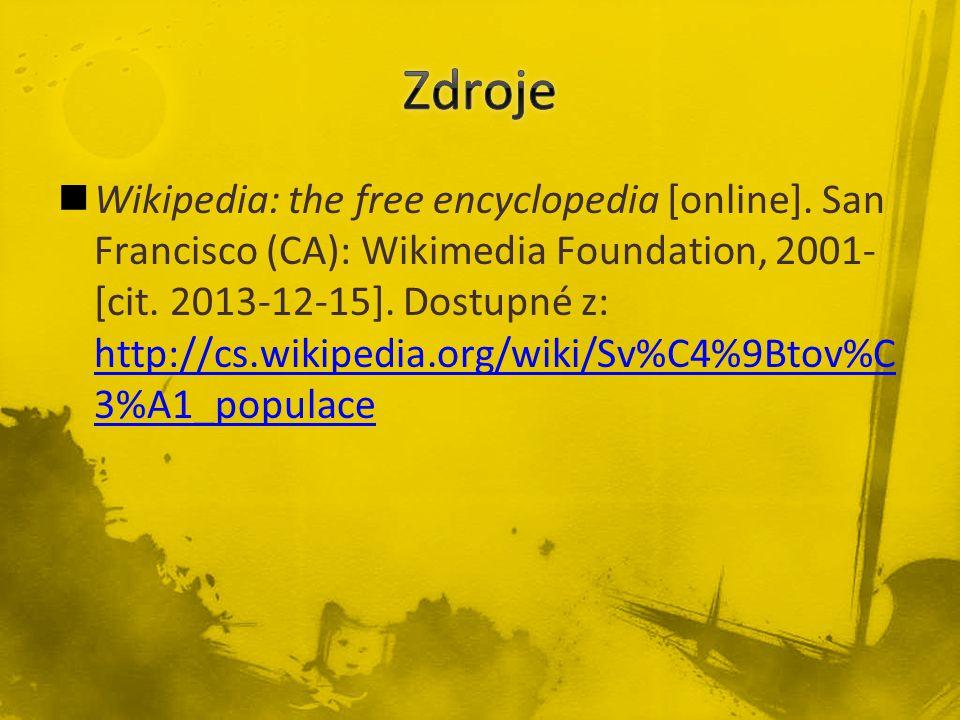 Wikipedia: the free encyclopedia [online]. San Francisco (CA): Wikimedia Foundation, 2001- [cit. 2013-12-15]. Dostupné z: http://cs.wikipedia.org/wiki