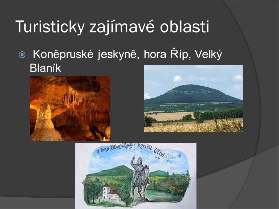 Turisticky zajímavé oblasti  Koněpruské jeskyně, hora Říp, Velký Blaník