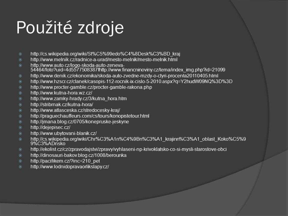Použité zdroje  http://cs.wikipedia.org/wiki/St%C5%99edo%C4%8Desk%C3%BD_kraj  http://www.melnik.cz/radnice-a-urad/mesto-melnik/mesto-melnik.html  h