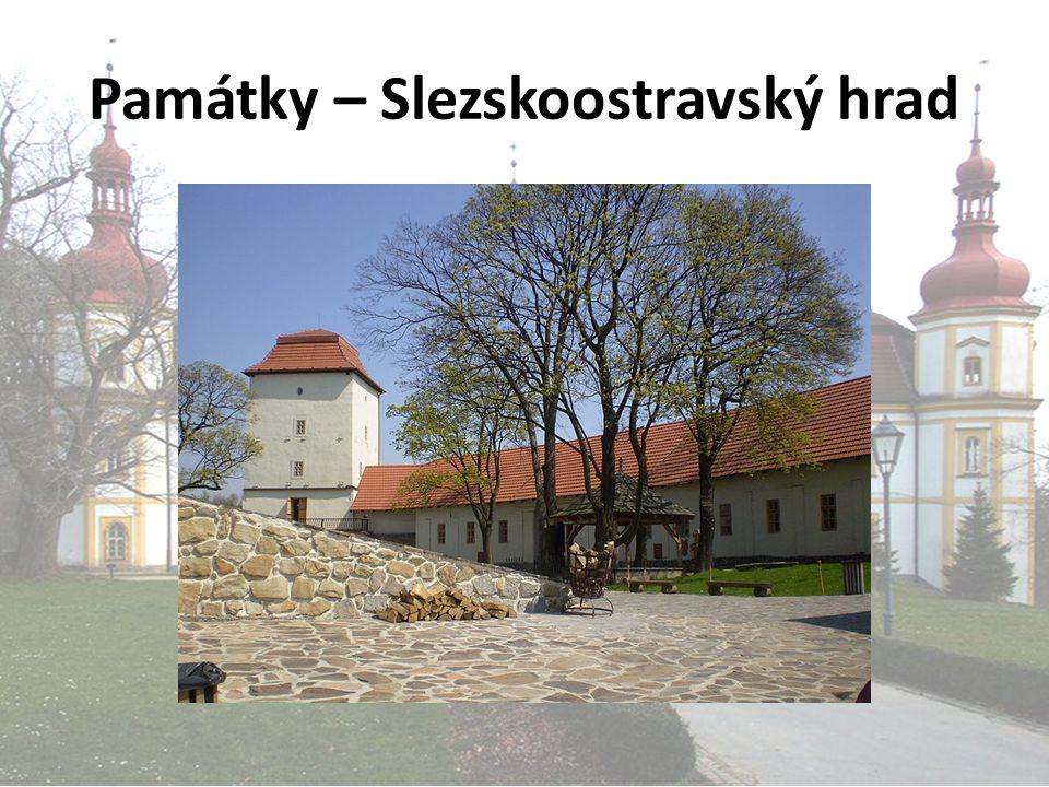 Památky – Slezskoostravský hrad