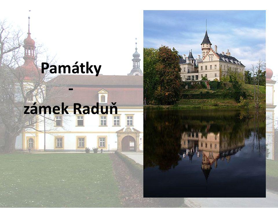 Památky - zámek Raduň