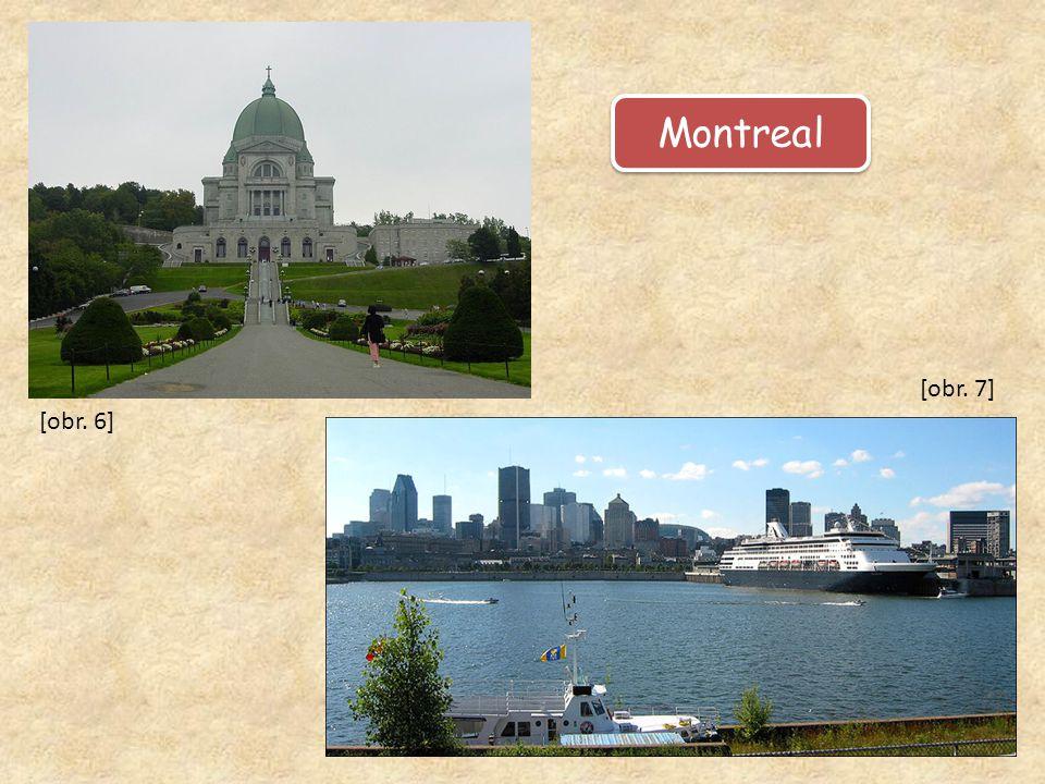 Montreal [obr. 6] [obr. 7]