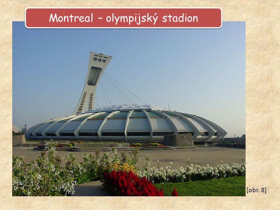 Montreal – olympijský stadion [obr. 8]