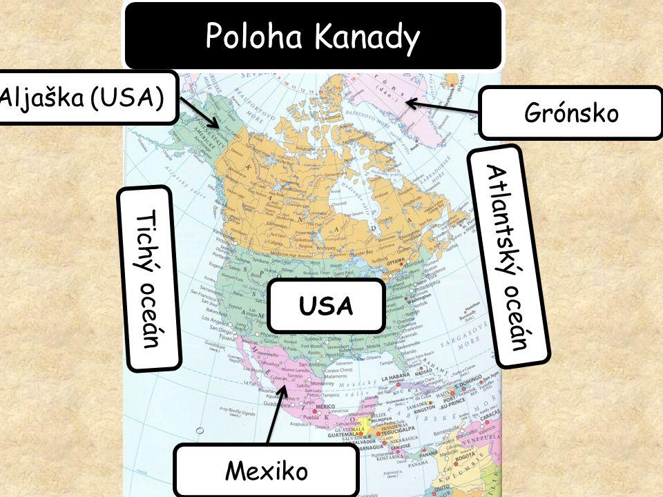 Poloha Kanady Grónsko Atlantský oceán Tichý oceán USA Mexiko Aljaška (USA)