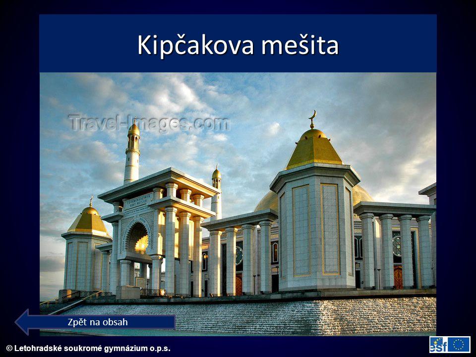 © Letohradské soukromé gymnázium o.p.s. Kipčakova mešita Zpět na obsah