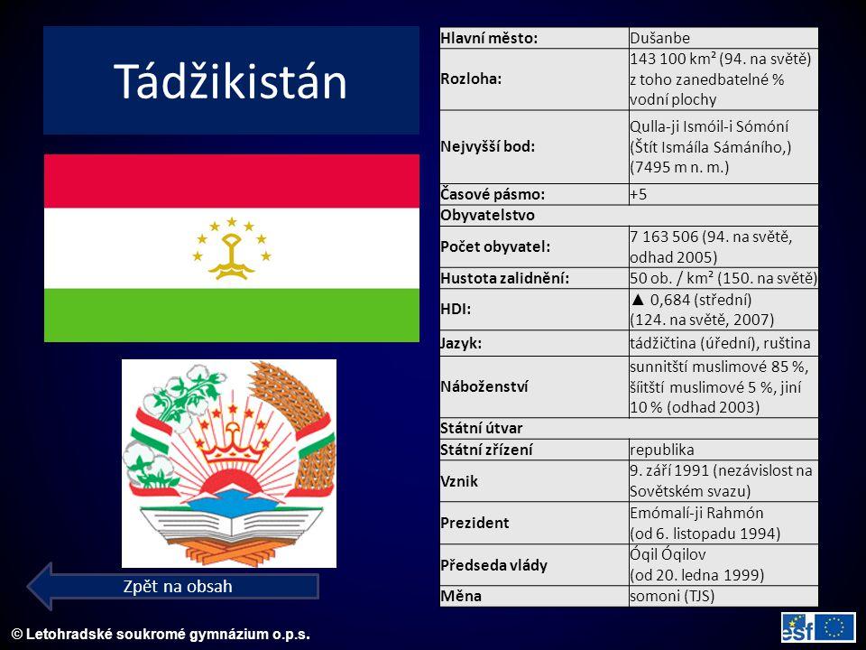 © Letohradské soukromé gymnázium o.p.s. Tádžikistán Zpět na obsah Hlavní město:Dušanbe Rozloha: 143 100 km² (94. na světě) z toho zanedbatelné % vodní