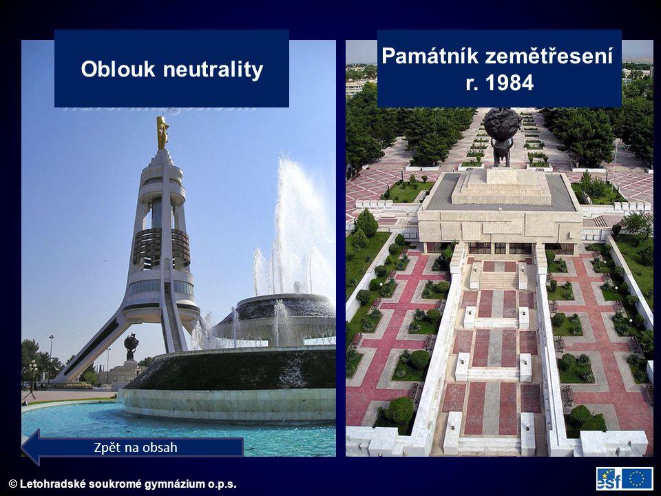 © Letohradské soukromé gymnázium o.p.s. Oblouk neutrality Památník zemětřesení r. 1984 Zpět na obsah