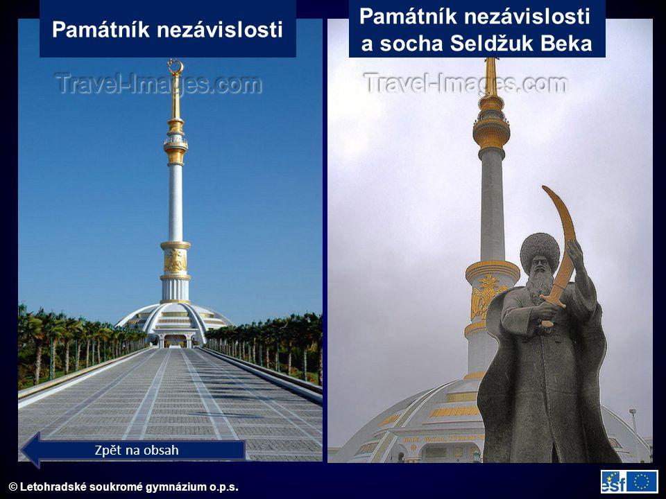 © Letohradské soukromé gymnázium o.p.s. Památník nezávislosti a socha Seldžuk Beka Zpět na obsah
