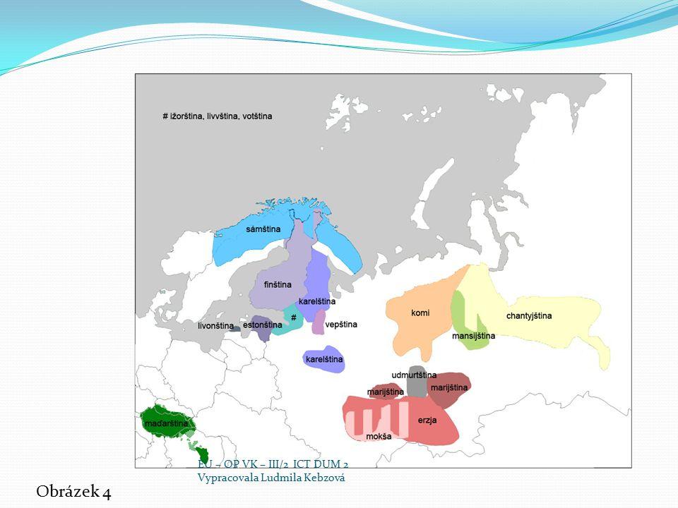 Obrázek 4 EU – OP VK – III/2 ICT DUM 2 Vypracovala Ludmila Kebzová