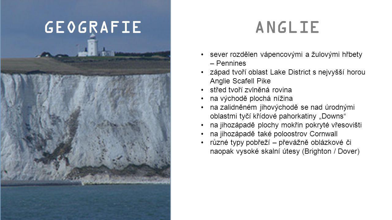 1.Pennines – hřbety rozdělující Anglii na západní a východní 2.Lake District – oblast jezer s nejvyšší horou Anglie Scafell Pike 3.Downs – křídové útesy na jihu 4.poloostrov Cornwall 5.Brighton – příklad kamenných pláží 6.Dover – jedno z hlavních spojení s Evropou mimo leteckou dopravu ANGLIE 1 2 3 4 5 6